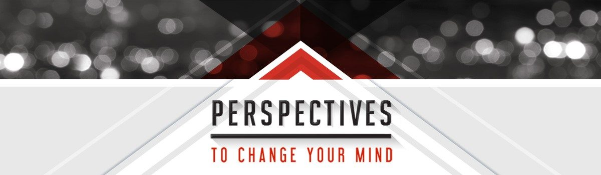 Perspectives to Change Your Mind